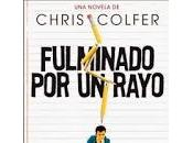 Reseña: Fulminado rayo, Chris Colfer.