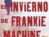 invierno Frankie Machine, Winslow