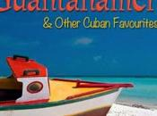Havana Mambo Guantanamera Other Cuban Favourites