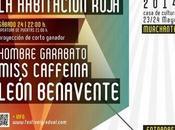 Festival Gradual cierra cartel Miss Caffeina, Habitación Roja León Benavente.