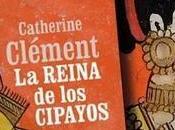 Reseña: reina cipayos, Catherine Clément