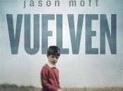 Vuelven Jason Mott, gustaría tener segunda oportunidad querido perdiste?