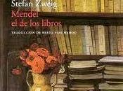 STEFAN ZWEIG: Mendel libros