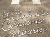 Reseña #19# CLUB CORAZONES SOLITARIOS ELIZABETH EULBERG