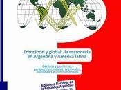 masoneria argentina america latina: entrelo local global