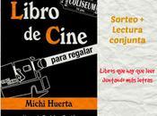 """Lectura conjunta sorteo """"Libro cine para regalar"""" Michi Huerta"""
