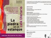 """Café literario piedra estanque"""" abril 2014"""