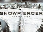 Snowpiercer (Rompenieves). tren humanidad.