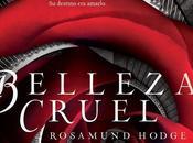 Belleza Cruel-Rosamund Hodge