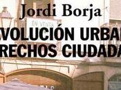 Revolución urbana derechos ciudadanos: Hacia recuperación ciudad.