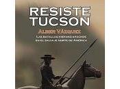 Resiste Tucson Alber Vázquez