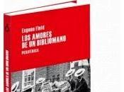 """Reseña """"Los amores Bibliómano"""""""