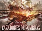 BookTrailers #17: Cazadores sombras. Origenes Princesa Mecánica Cassandra Clare