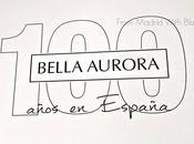 Bella Aurora, centenaria forma mundo