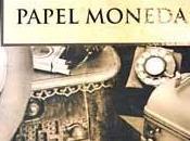 Reseña #36# PAPEL MONEDA FOLLET