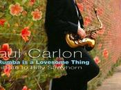 Paul Carlon-La Rumba Lovesome Thing: Tribute Billy Strayhorn