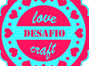 Desafío LOVE CRAFT.