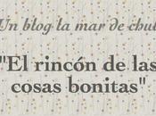 blog chuli: rincón cosas bonitas.