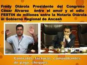 FESTIN millones entre Notaria Otárola Gobierno Regional Ancash