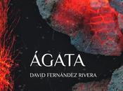 Ágata (David Fernández Rivera)