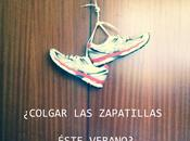 "¿Vas ""colgar zapatillas"" running éste verano?"