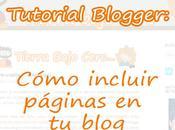Tutorial blogger: incluye páginas blog