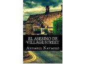 Reseña: asesino Village Street Annabel Navarro