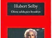 Última salida para Brooklyn Hubert Selby