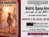 """Eventos Diego Casado Rubio presenta """"Madrid, Buenos Aires. Cuando ladra"""""""