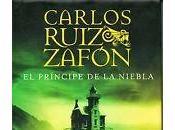 Reseña #49# PRÍNCIPE NIEBLA CARLOS RUIZ ZAFÓN