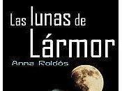 """Promoción """"Las lunas Lármor"""", Anna Roldós"""