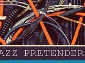 Jazz Pretenders Pretensions Elèctriques