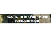 Santiago rusiñol, puro impresionismo