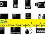 PREGUNTAS: Como organizar gadgets[