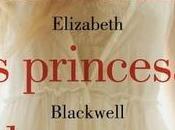 """Mientras Princesas Duermen """"Elizabeth Blackwell"""" (Reseña #114)"""