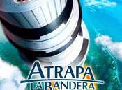 "Póster trailer ""atrapa bandera"" creadores tadeo jones"