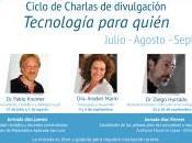Ciclo Charlas Tecnología para quién?
