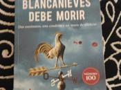 Blancanieves debe morir, Nele Neuhaus