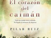"""Booktrailer semana: corazón caimán"""", Pilar Ruiz"""