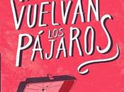 'Tal vuelvan pájaros' Mariana Osorio Gumá, premio Lipp Literatura