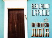Benjamin Lapidus Herencia Judía