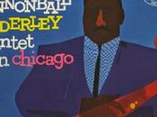 RECOMENDAMOS CLASICO:Cannonball Adderley Quintet Ch...