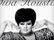 DIVA HOUSTON, Vida entre Divas!