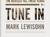 Tune Beatles: These Years (Mark Lewisohn)