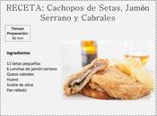 Cachopos Setas, Jamón Serrano Cabrales