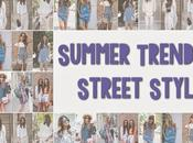 Summer Trends Street Style