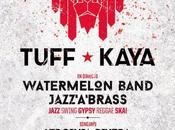Festival Reggae Tuff Kaya Watermelon Band Jazz Brass. Porque tercera vencida:
