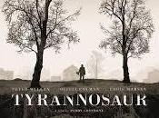 """Próximamente: Crítica """"Redención (Tyrannosaur)"""" (2011)"""