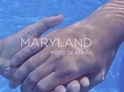 Nuevo Videoclip MARYLAND
