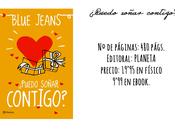 Reseña: ¿Puedo soñar contigo? Blue Jeans